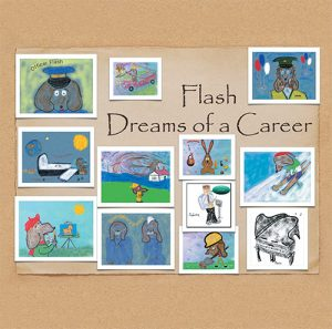 Flash Dreams of a Career